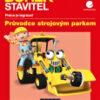 Bořek Stavitel– Průvodce strojovým parkem