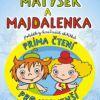 Matýsek a Majdalenka – prima čtení pro nejmenší