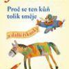 Jiří Žáček – Proč se ten kůň tolik směje a další říkanky