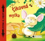 sikovna myska-zatres se mnou